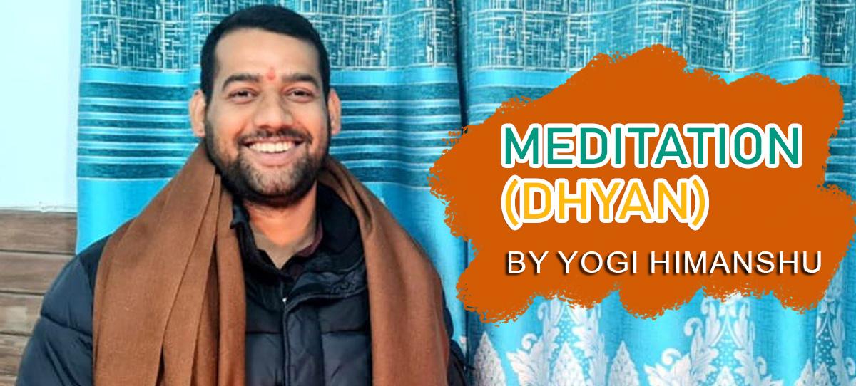 meditation-dhyan-by-yogi-himanshu