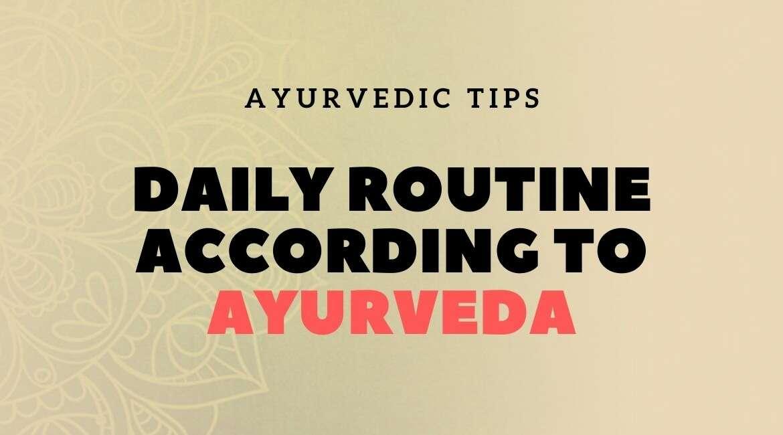 Daily routine according to Ayurveda