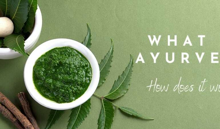 what is ayurveda How does it work