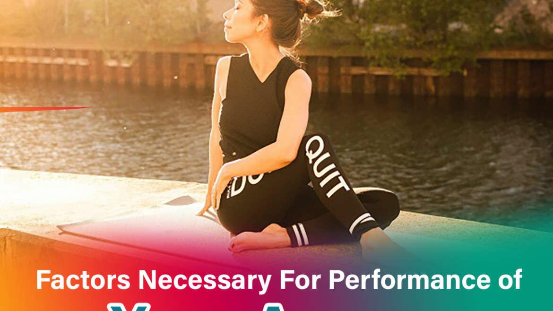 Factors-Necessary-For-Performance-of-Yoga-Asanas